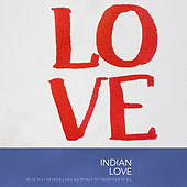 Indian Love von Various Artists