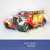 Hot Rod Swing von Various Artists