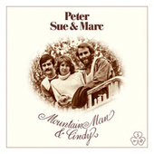 Mountain Man & Cindy (Remastered 2015) by Sue Peter