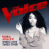 When Love Takes Over (The Voice Australia 2017 Performance) von Fasika Ayallew