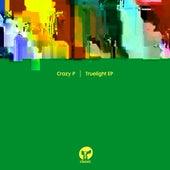 Truelight - EP by Crazy P