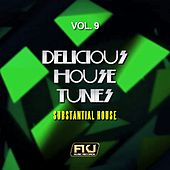 Delicious House Tunes, Vol. 9 (Substantial House) di Various Artists