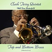 Top And Bottom Brass (Remastered 2017) di Clark Terry