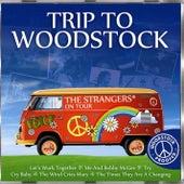 Trip To Woodstock de The Strangers