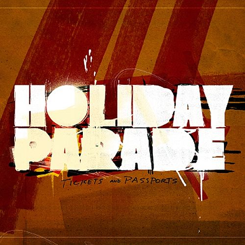Tickets & Passports by Holiday Parade