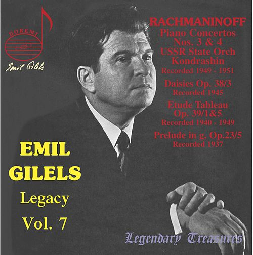 Emil Gilels Legacy Vol. 7 by Emil Gilels