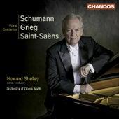 SCHUMANN, R.: Piano Concerto, Op. 54 / GRIEG, E.: Piano Concerto, Op. 16 / SAINT-SAENS, C.: Piano Concerto No. 2 (Shelley) by Howard Shelley