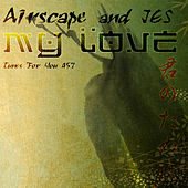 My Love by Airscape