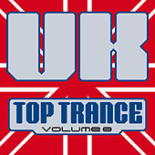 UK Top Trance, Vol. 8 by Various Artists