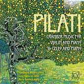 Pilati: Chamber Music for Violin, Cello and Piano by Various Artists