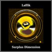 Surplus Dimension by Laffik