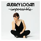 Impossible by Aubrey Logan