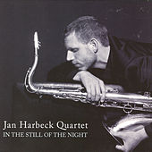 In The Still Of The Night by Jan Harbeck Quartet