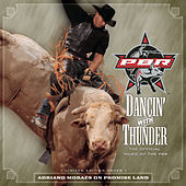 Dancin' With Thunder: The Official Music Of PBR de Various Artists