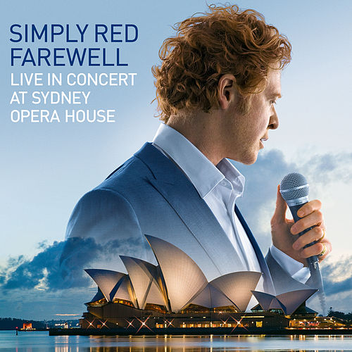 Farewell: Live in Concert at Sydney Opera House by Simply Red