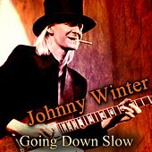 Going Down Slow von Johnny Winter