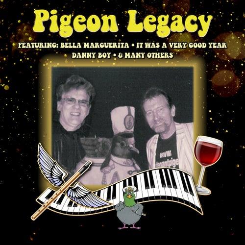 Pigeon Legacy by Lieutenant Pigeon