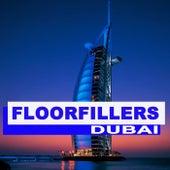 Floorfillers Dubai (The Best Deephouse, EDM, Trap & Dirty House) von Various Artists