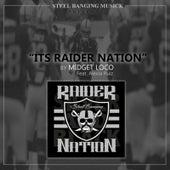 Its Raider Nation (feat. Alexia Ruiz) by Midget Loco