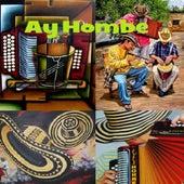 Ay hombe de Various Artists