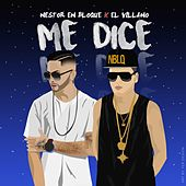 Me dice by Nestor en Bloque