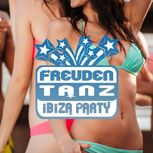 Freudentanz: Ibiza Party by Various Artists
