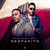 Despacito (Remix) [feat. Mark B] de Anthony Santos