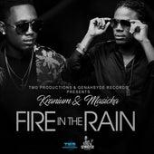 Fire In The Rain von Masicka