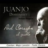 Del Corazón al Pueblo (Temas Propios) von Various Artists