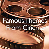Famous Themes From Cinema de Various Artists