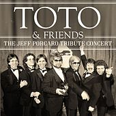 The Jeff Porcaro Tribute Concert (Live) by Toto