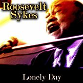 Lonely Day de Roosevelt Sykes