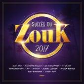 Les succès du zouk 2017 by Various Artists