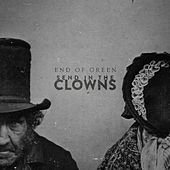 Send In The Clowns by End Of Green