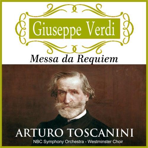 Arturo Toscanini - Messa da Requiem (Digitally remastered) by Arturo Toscanini