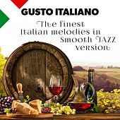 Gusto Italiano: The Finest Italian Melodies In Smooth Jazz Version by Bobby Solo