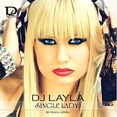 Single Lady by DJ Layla
