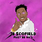 Must Be Nice de JB Scofield