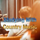 Studying With Country Music de Various Artists