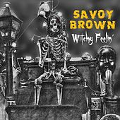 Witchy Feelin´ de Savoy Brown