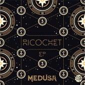 Ricochet by Medusa
