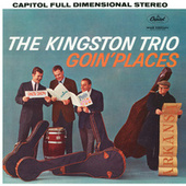 Goin' Places de The Kingston Trio