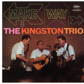 Make Way de The Kingston Trio