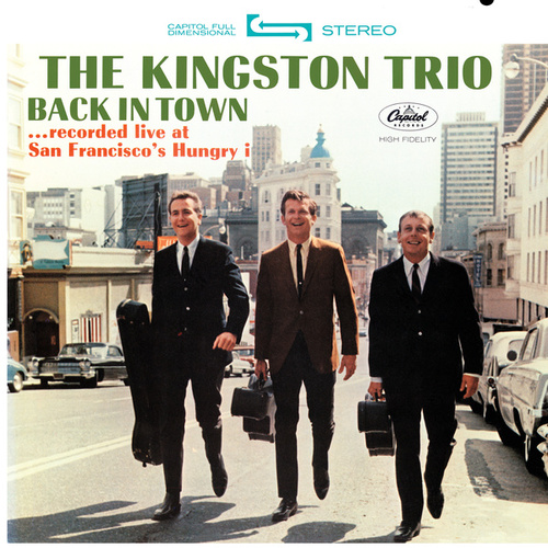 Back In Town (Live) by The Kingston Trio