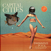 Swimming Pool Summer von Capital Cities