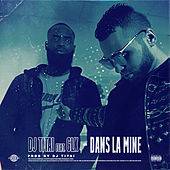 Dans La Mine (feat. GLK) de DJ Titai