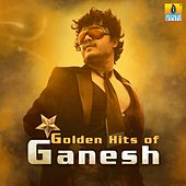 Golden Hits of Ganesh by Various Artists