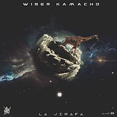 La Jirafa von Wiber Kamacho