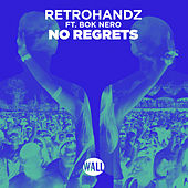 No Regrets by Retrohandz
