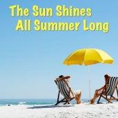 The Sun Shines All Summer Long von Various Artists